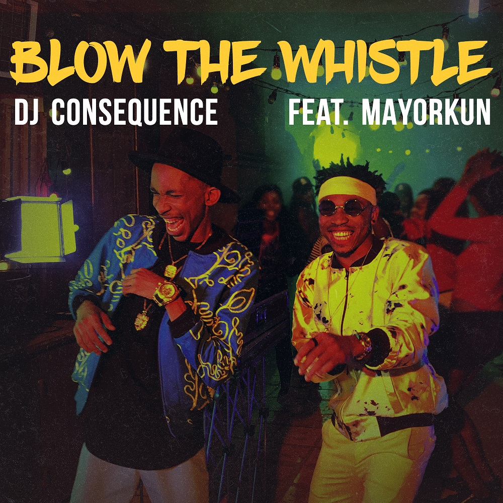 Photo of VIDEO: DJ Consequence ft. Mayorkun – 'Blow The Whistle'
