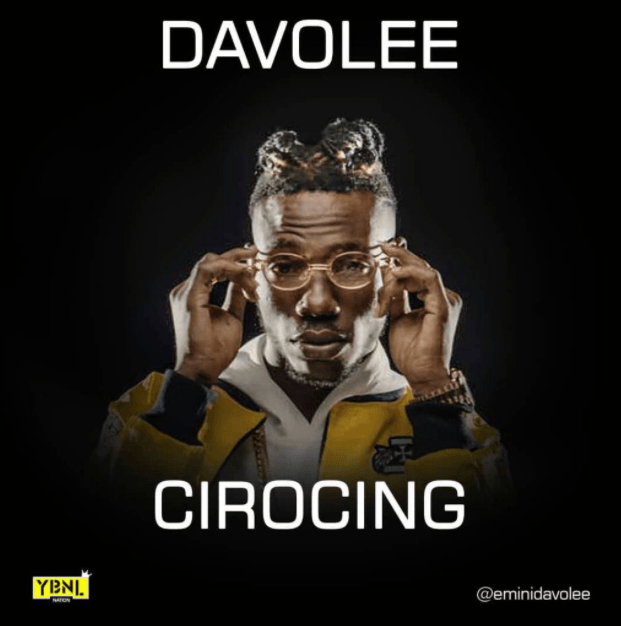 Photo of MUSIC: Davolee – 'Cirocing'