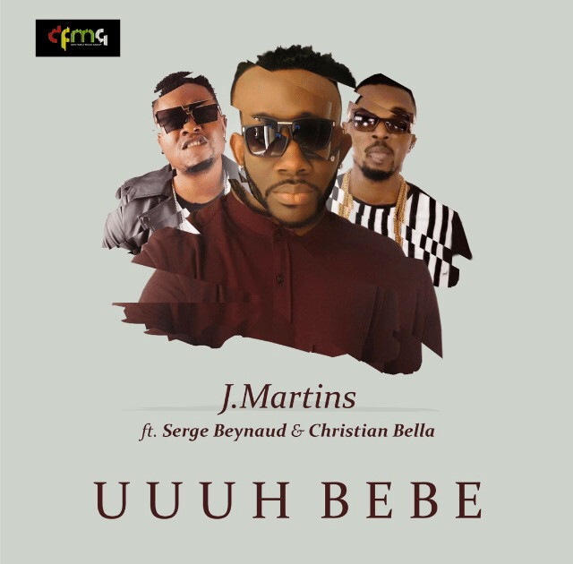 J Martins Serge Beynaud Christian Bella - MUSIC: J Martins ft. Serge Beynaud & Christian Bella – Uuuu Bebe
