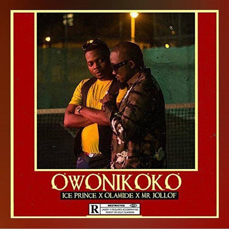 Photo of MUSIC: Ice Prince ft. Olamide & Mr. Jollof – 'Owonikoko'