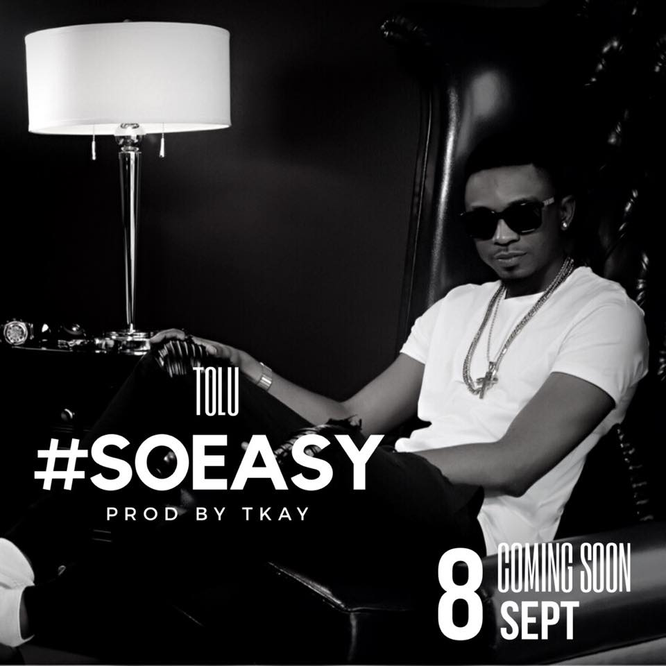 Tolu So Easy art - MUSIC: Tolu – 'So Easy'