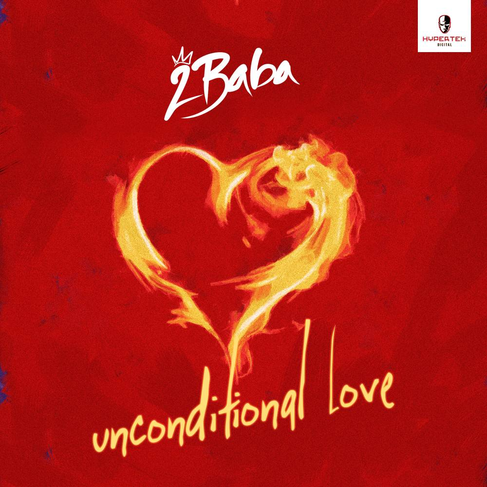 Photo of MUSIC: 2Baba – Unconditional Love