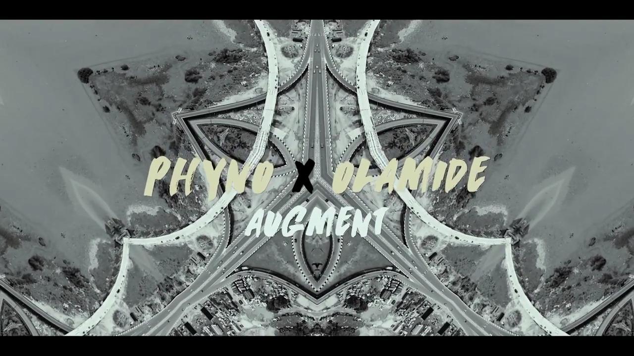 Augment Phyno Olamide - VIDEO: Phyno ft. Olamide - Augment