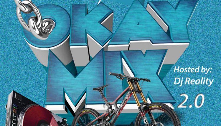 DJ Reality - #CertifiedOkayMix Vol. 2