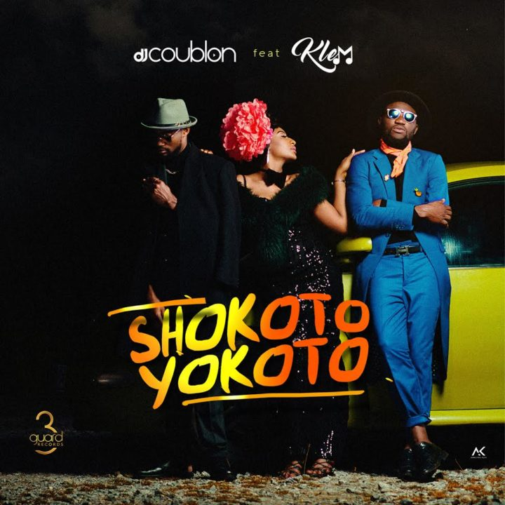 Photo of MUSIC: DJ Coublon ft. Klem – Shokoto Yokoto