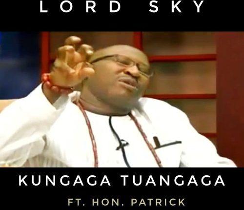 Lordsky ft. Hon. Patrick - Kungaga Tuangaga DOWNLOAD MP3
