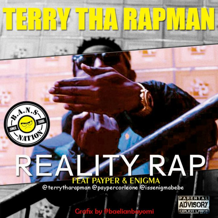Photo of MUSIC: Terry Tha Rapman ft. Payper & Enigma – Reality Rap