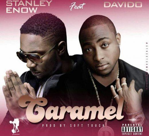 Stanley Enow ft.. Davido Caramel