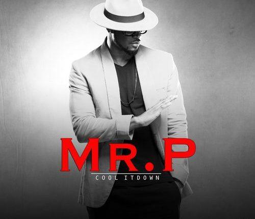 Mr. P – Cool It Down