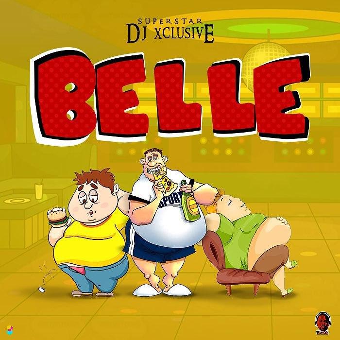 DJ Xclusive Belle Download MP3