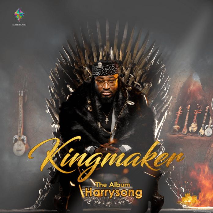 Harrysong King Maker Album