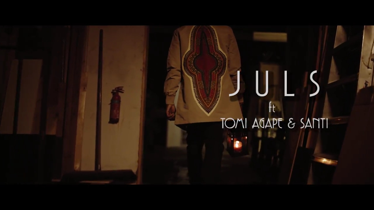 Juls ft. Tomi Agape X Santi – After Six