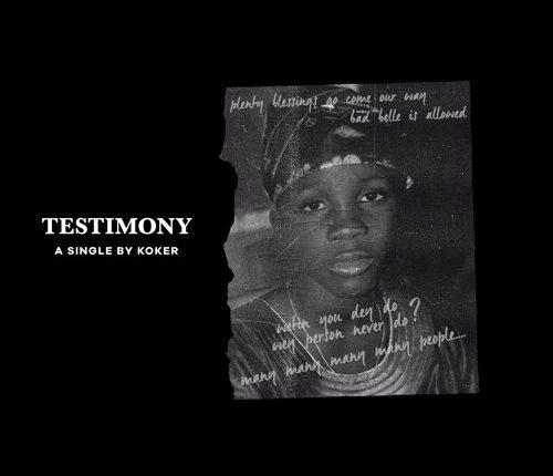 Koker – Testimony (Download MP3)