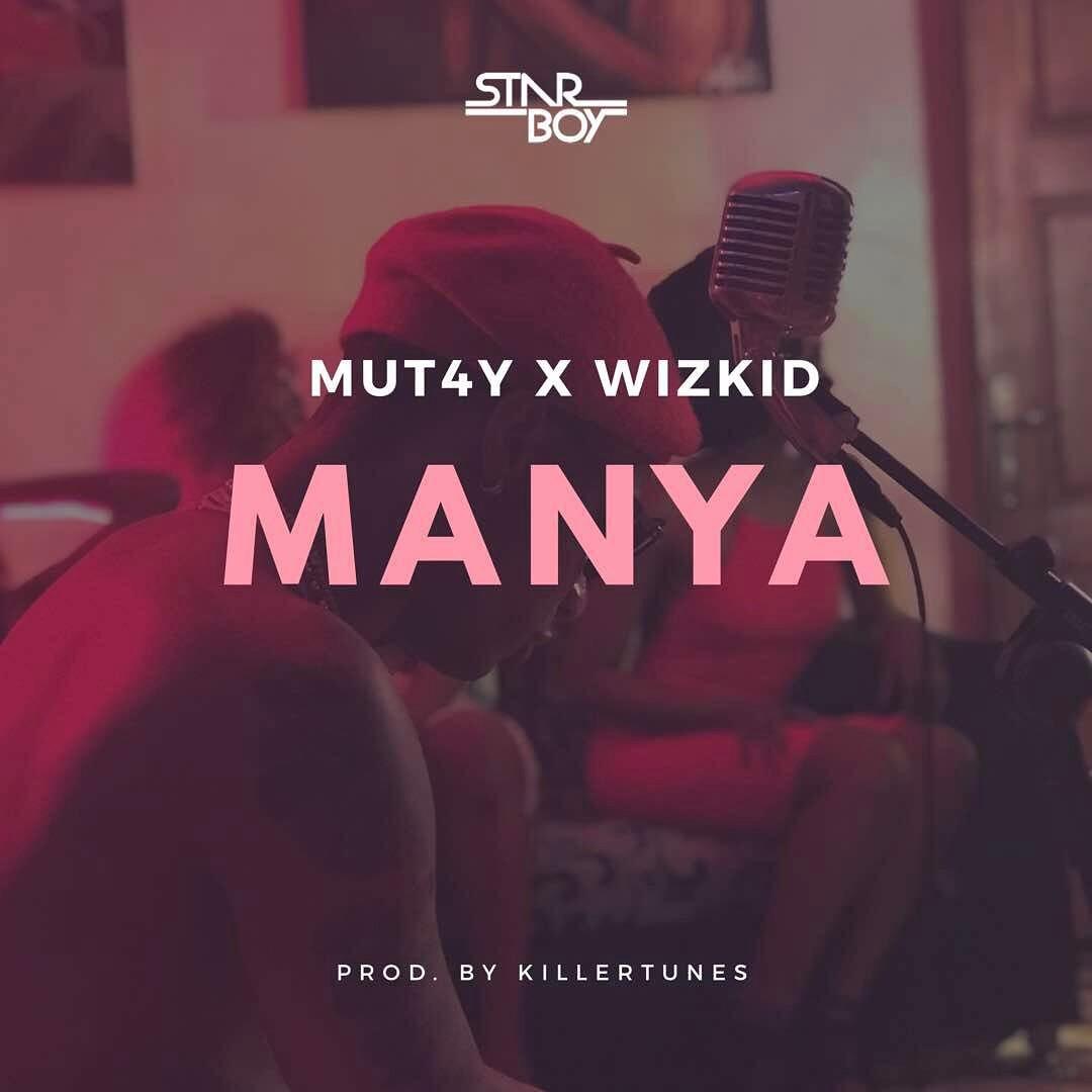 Mut4y x Wizkid - Manya