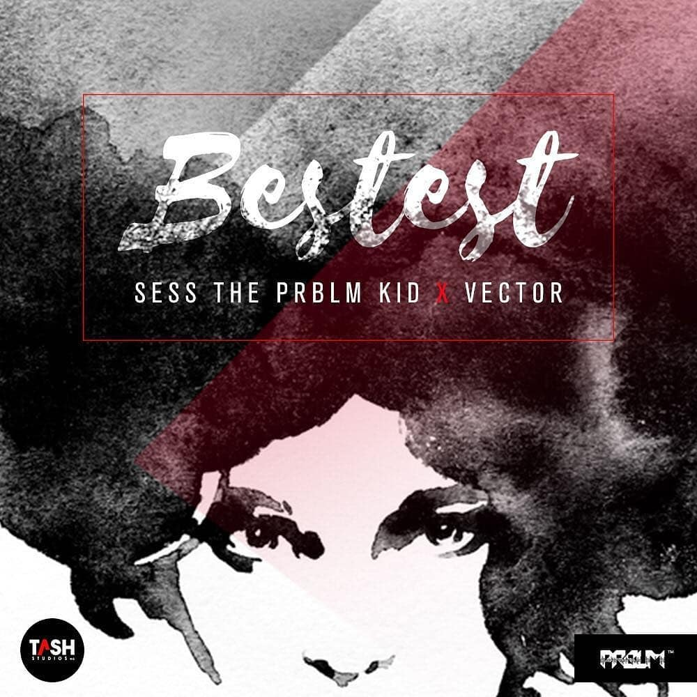 Photo of MUSIC: Sess x Vector – Bestest