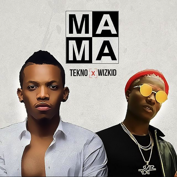 Tekno x Wizkid Mama 1 - LYRICS: Tekno ft Wizkid - Mama