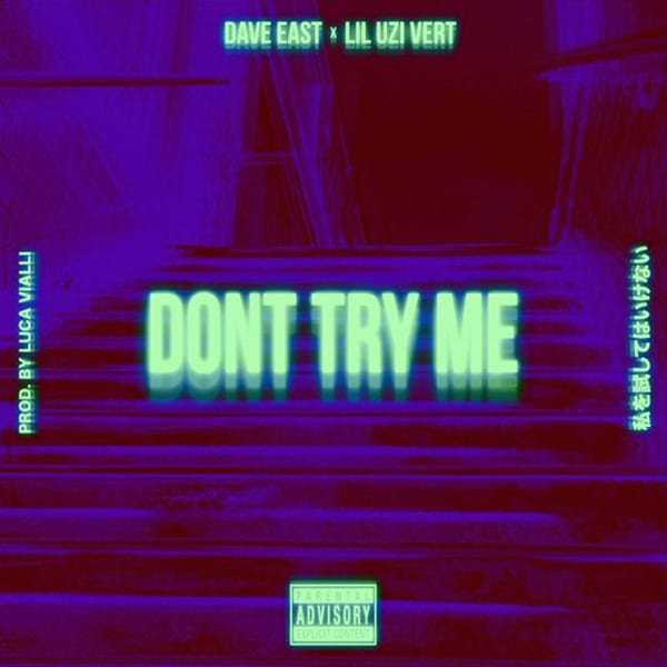 Dave East x Lil Uzi Vert - Don't Try Me