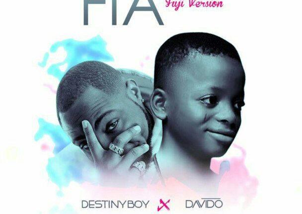 Destiny Boy x Davido – FIA (Fuji Version) (Download MP3)