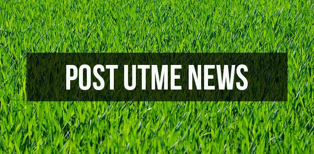post utme - 2017/2018 Admission: List of Schools That Have Released their Admission Lists