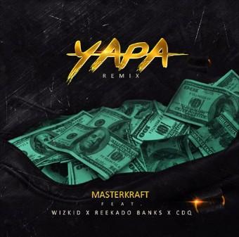 Photo of MUSIC: Masterkraft ft. Wizkid, Reekado Banks & CDQ – Yapa (Remix)