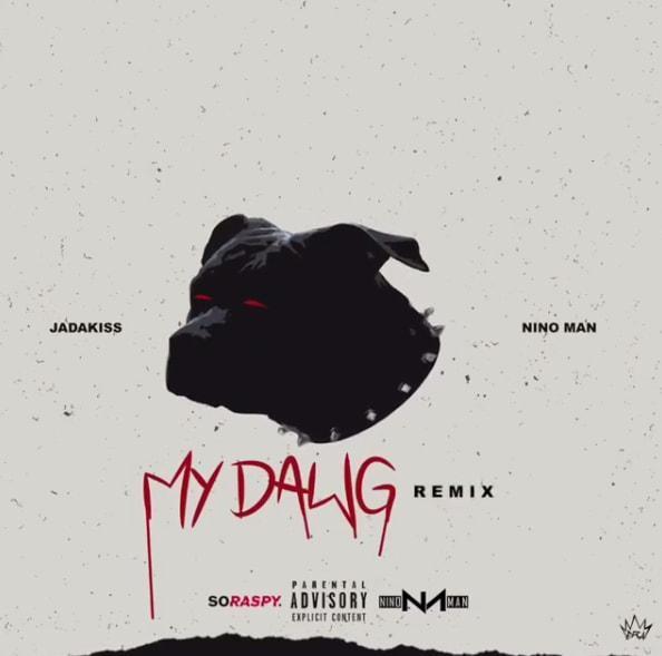 Download Jadakiss x Nino Man - My Dawg Remix MP3 Free Download