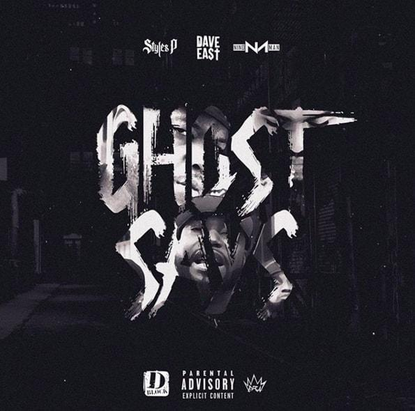 Download Styles P x Dave East x Nino Man - Ghost Says MP3 Download