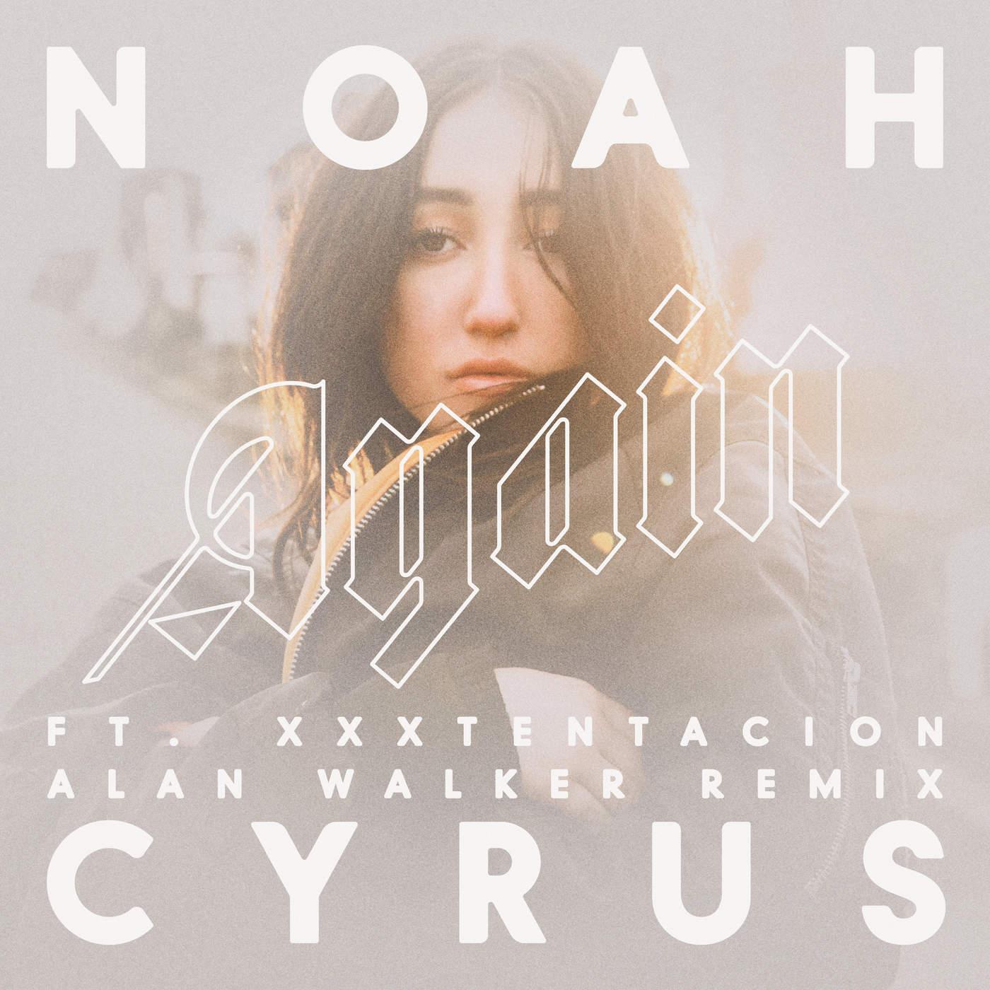 "Download Noah Cyrus' Song Titled ""Again"" ft. XXXTENTACION (MP3)"
