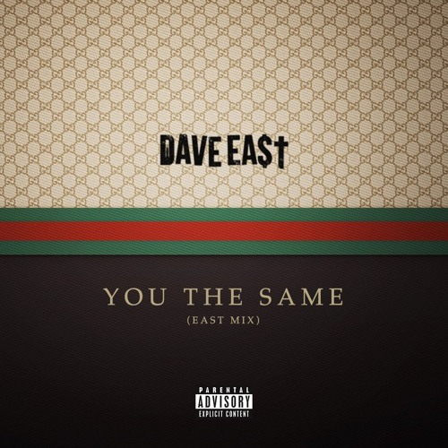 "Dave East You The Same Gucci Gang - Download Dave East's Remix of Gucci Gang Titled ""You The Same"" (MP3)"