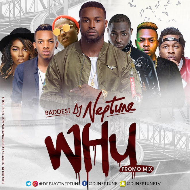 DJ Neptune - WHY Mix