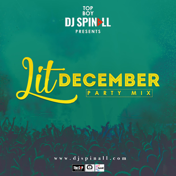Download DJ Spinall - Lit December Party Mixtape (MP3)