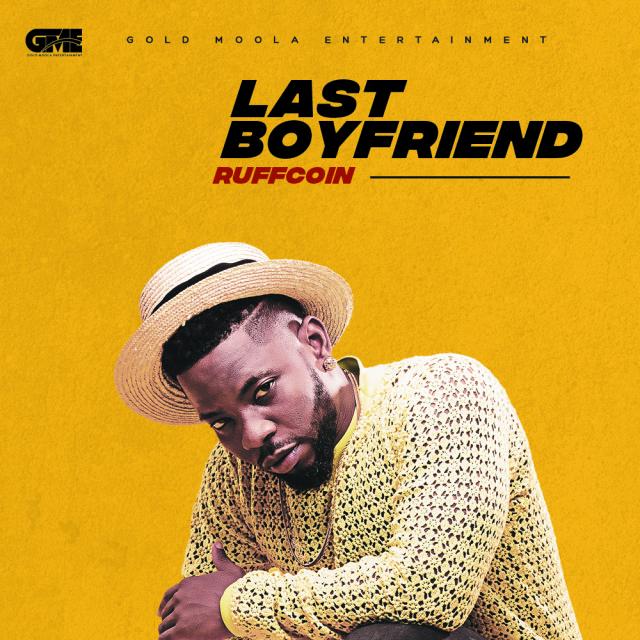 Ruffcoin – Last Boyfriend MP3