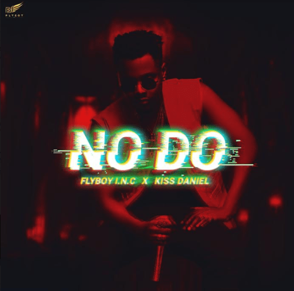Photo of MUSIC: Kiss Daniel & FlyBoy I.N.C – No Do