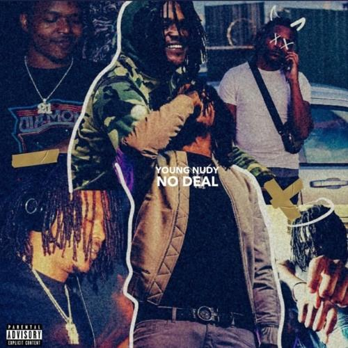 Download MP3 Young Nudy - No Deal Download