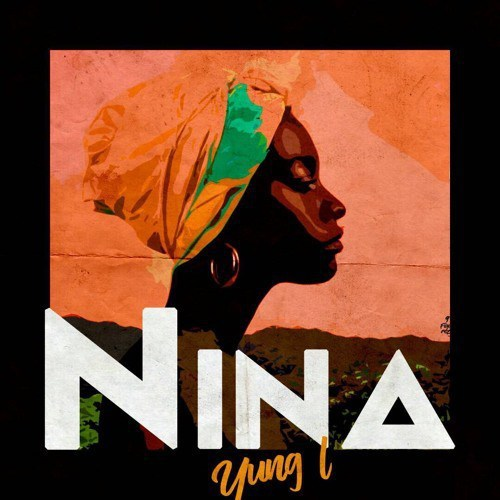 Download Yung L Nina MP3 Download