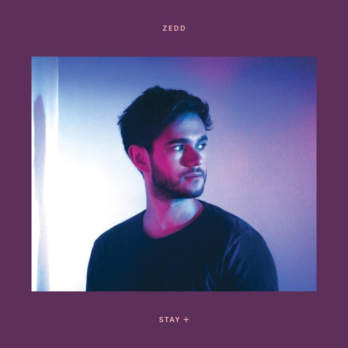 ZEDD STAY - Album: Zedd - Stay +