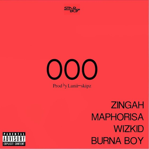 Download Wizkid x Burna Boy x Zingah x Maphorisa - OOO - MP3 Download