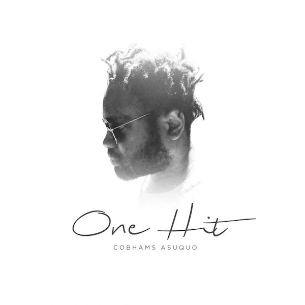 Download Cobhams Asuquo - One Hit - MP3 Download