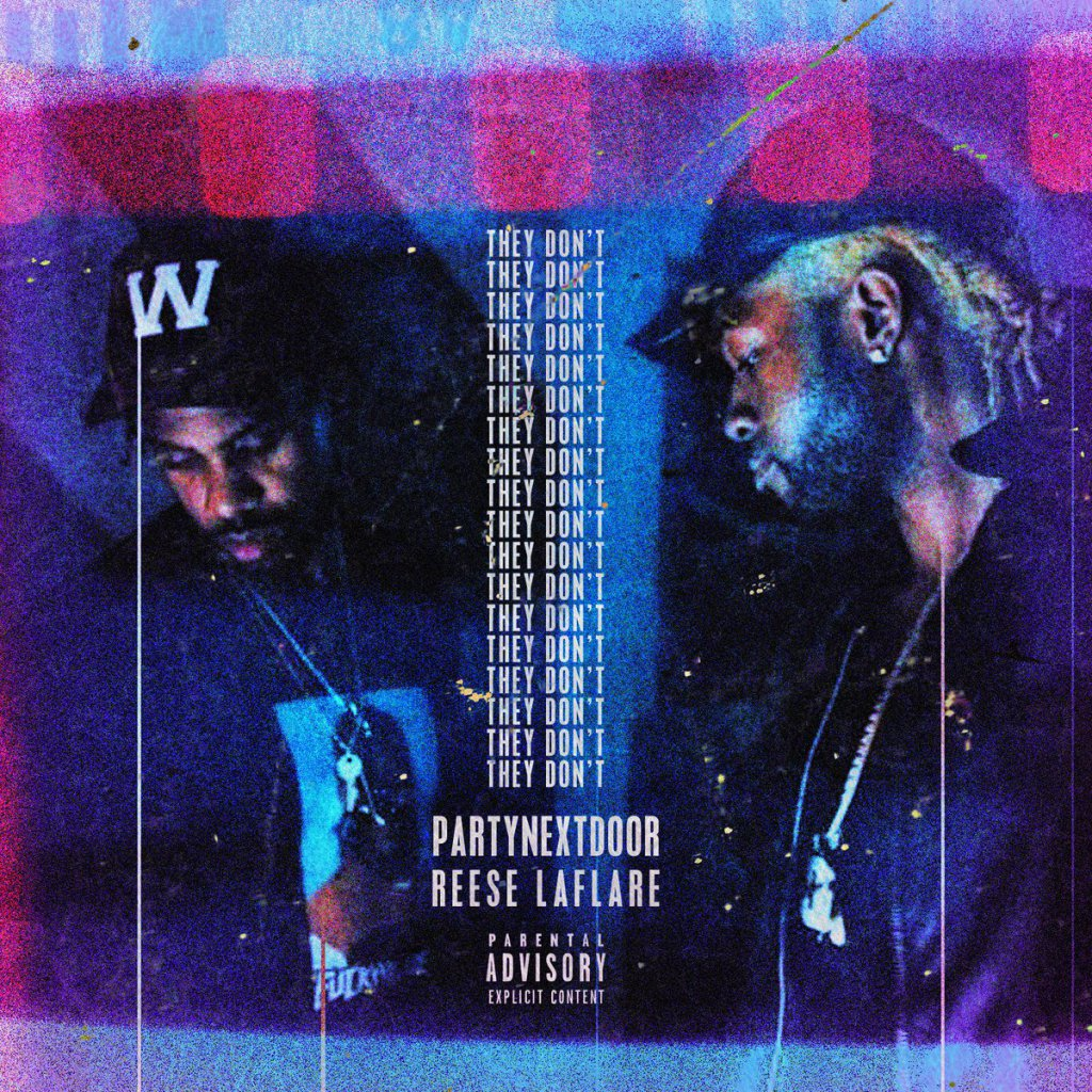 Download PARTYNEXTDOOR – They Don't ft. Reese LaFlare MP3 Download
