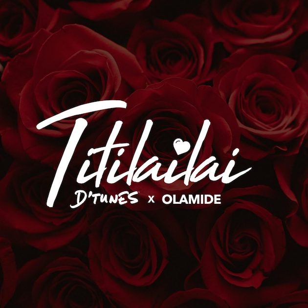 Photo of MUSIC: DTunes x Olamide – TitiLaiLai