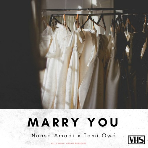 Nonso Amadi Tomi Owo Marry You - MUSIC: Nonso Amadi – Marry You ft. Tomi Owó