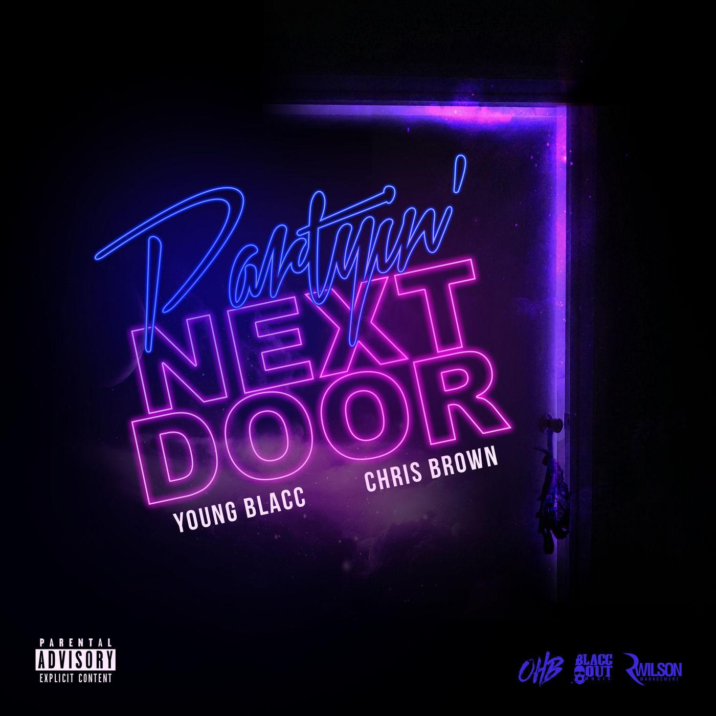 Young Blacc & Chris Brown - Partyin Next Door