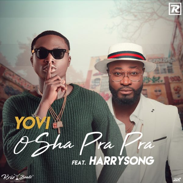 Photo of MUSIC: Yovi – Osha Pra Pra (Remix) ft. Harrysong