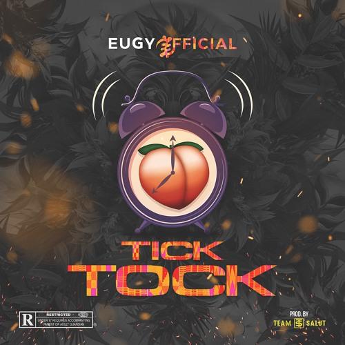Eugy – Tick Tock