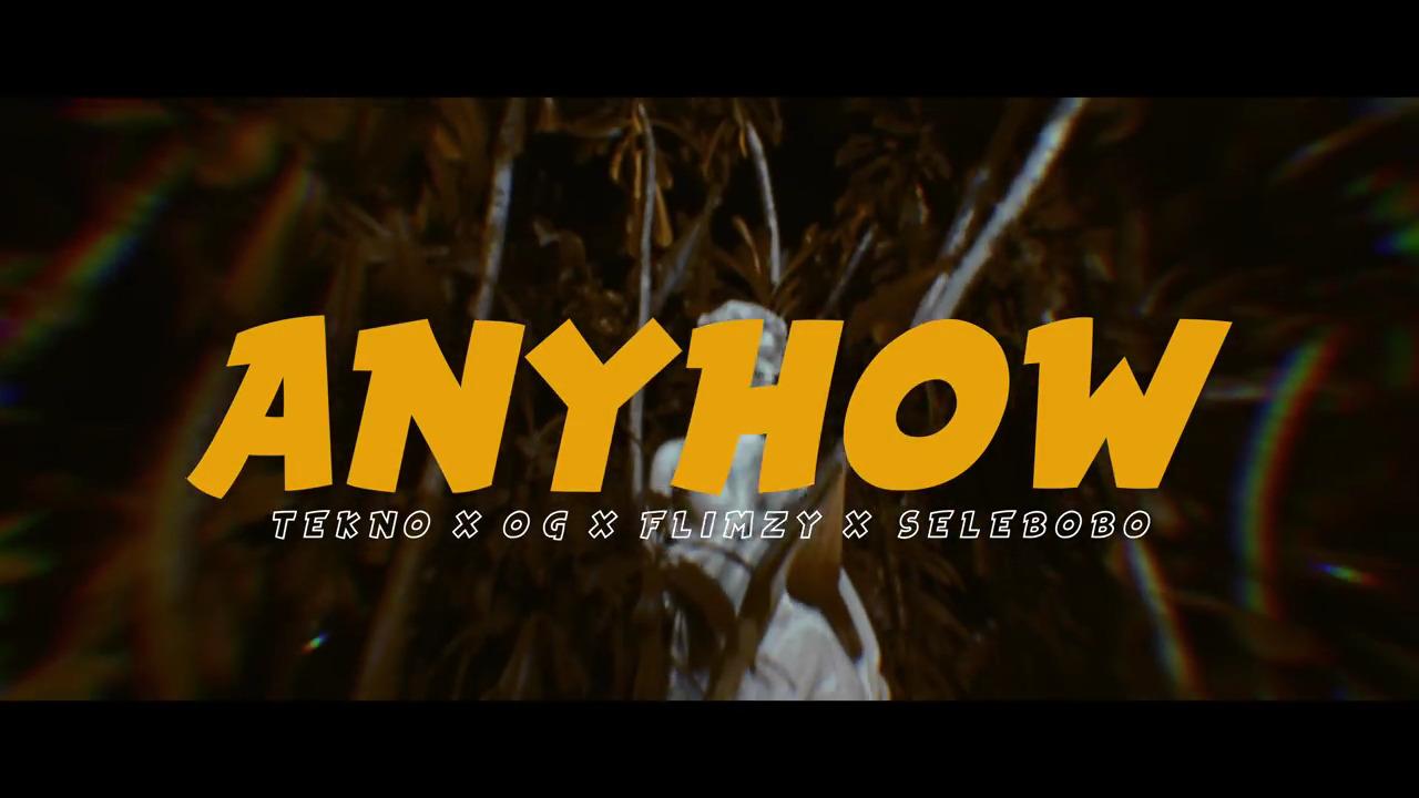 Photo of VIDEO: Tekno – Anyhow ft. OG, Flimzy & Selebobo