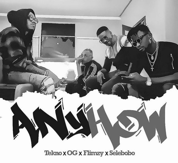 Photo of MUSIC: Tekno x OG x Flimzy x Selebobo – Anyhow