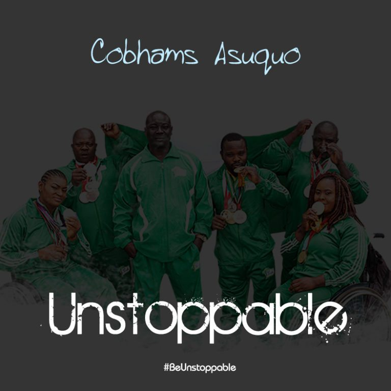 Cobhams Asuquo   Unstoppable - MUSIC: Cobhams Asuquo - Unstoppable