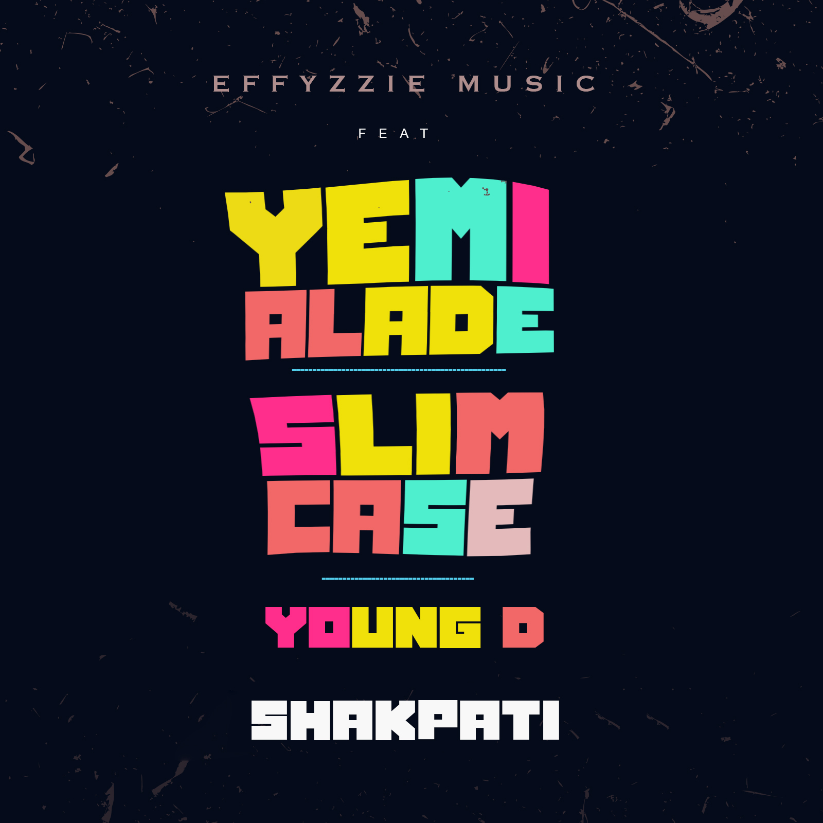 Photo of MUSIC: Effyzzie Music – Shakpati ft. Yemi Alade, Slimcase & Young D