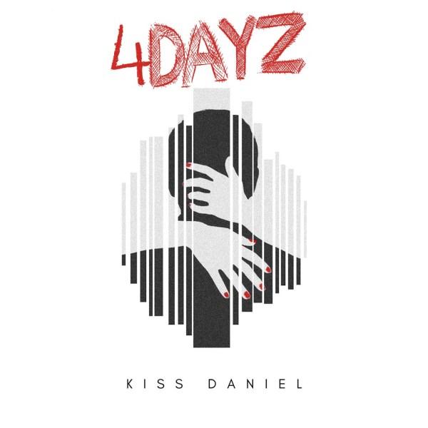Kiss Daniel 4Dayz - MUSIC: Kiss Daniel – 4 Dayz