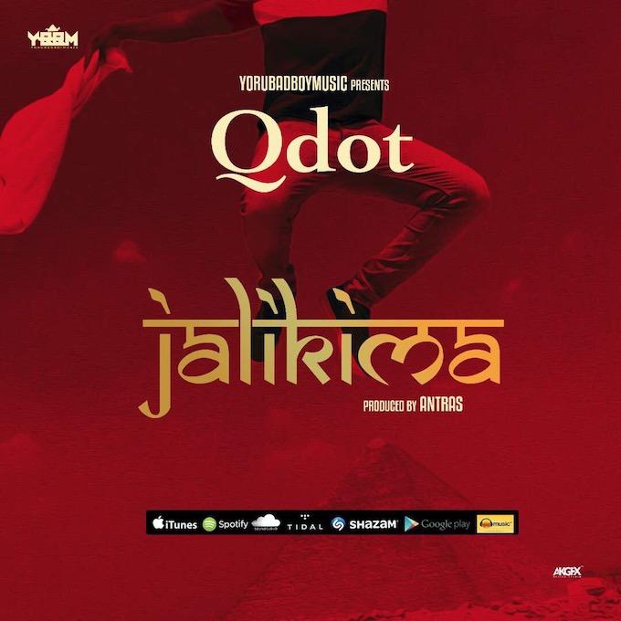 Qdot Jalikima - MUSIC: QDot – Jalikima
