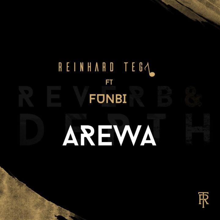 Photo of MUSIC: Reinhard Tega – Arewa (ft. Funbi)